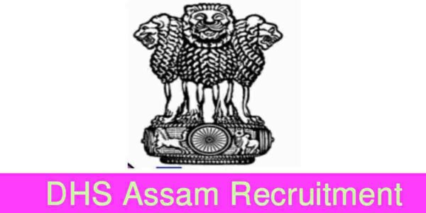 DHS Assam Recruitment 2020 – Grade III 813 Posts Online Apply